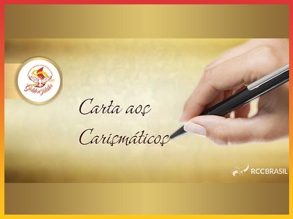 CARTA AOS CARISMÁTICOS ESCRITA PELA PRESIDENTE DO CONSELHO NACIONAL DA RCCBRASIL, KATIA ROLDI ZAVARIS