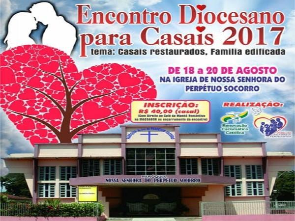 MINISTÉRIO PARA FAMÍLIAS DA RCCSANTARÉM REALIZARÁ 2º ENCONTRO DIOCESANO PARA CASAIS